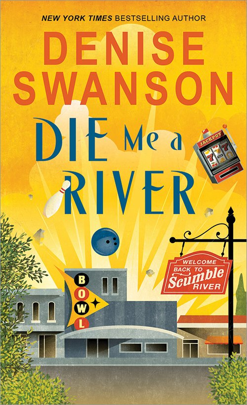 Die Me A River by Denise Swanson Cozy Mystery Book Review