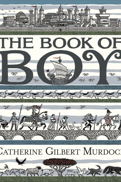 The Book of Boy by Catherine Gilbert Murdock | Book Review and Giveaway US/Can 11/10