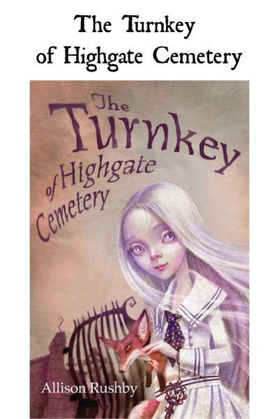 The Turnkey of Highgate Cemetery | Middle Grade Book Review