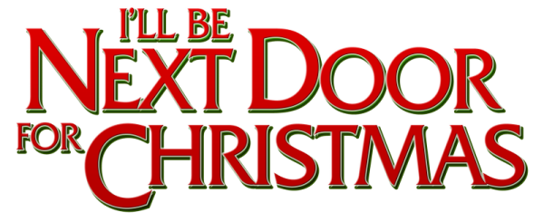 New Christmas Movie for 2018 I'll Be Next Door For Christmas Review
