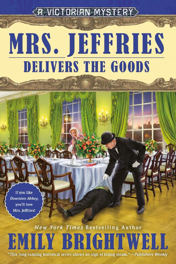 Mrs. Jeffries Delivers the Goods A Victorian Clean Cozy Mystery Book