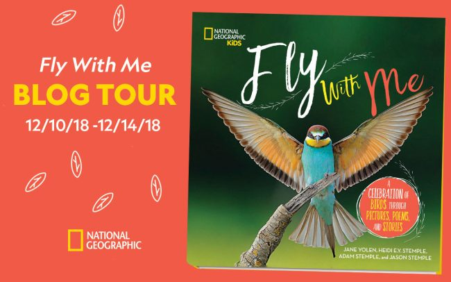 Growing Up a Birder Fly with Me A Celebration of Birds Book