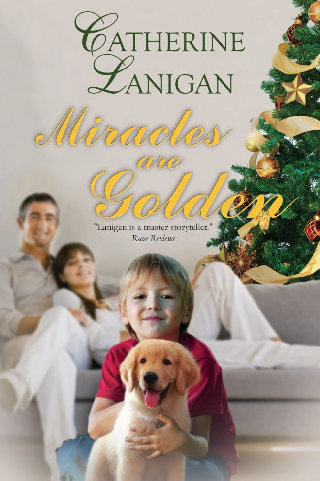 Miracles are Golden by Catherine Lanigan