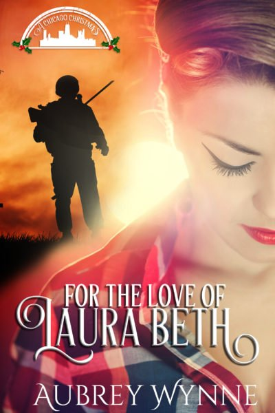 For the Love of Laura Beth A Chicago Christmas