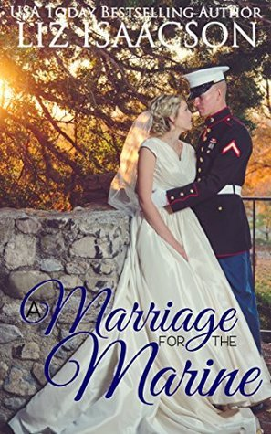 Marriage for the Marine by Liz Isaacson