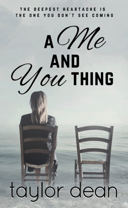 A Me and You Thing by Taylor Dean