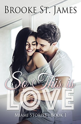 So This Is Love by Brooke St. James