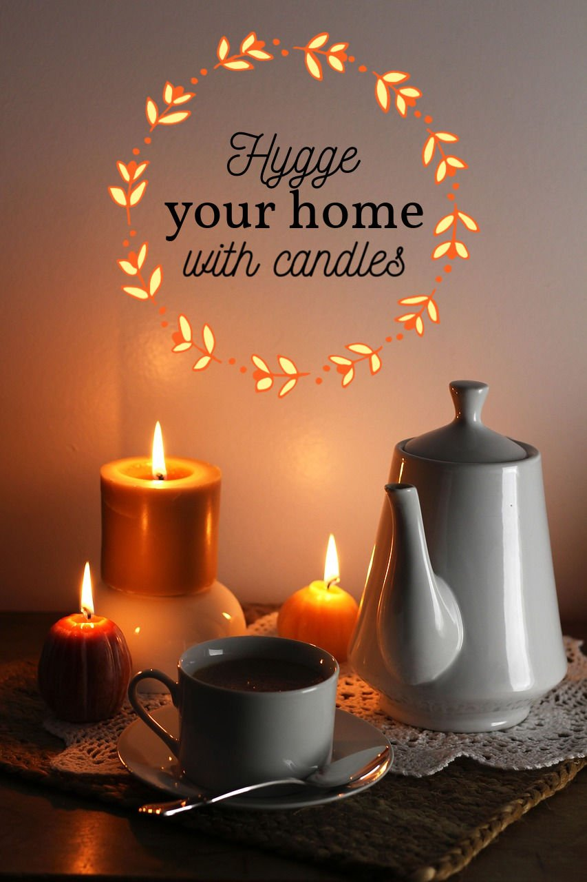 Ways to Hygge Your Home With Candles