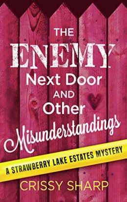 Enemy Next Door and Other Misunderstandings