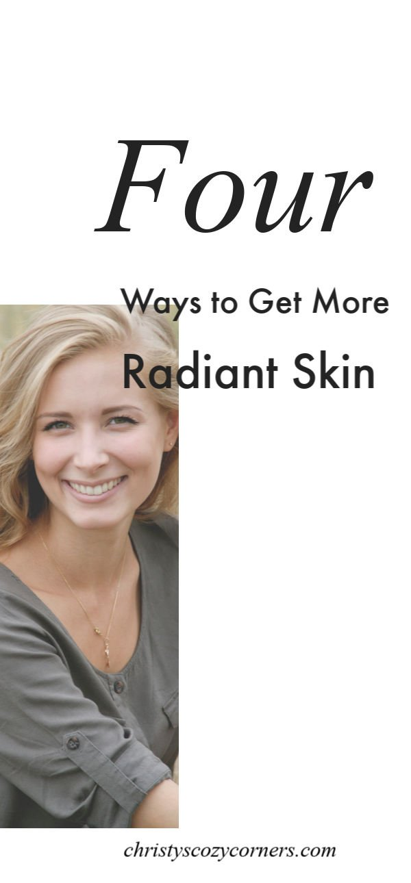 How to Achieve More Radiant Skin