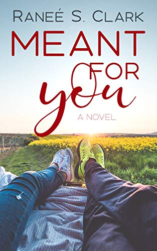 Meant for You by Ranee S. Clark Clean Romance