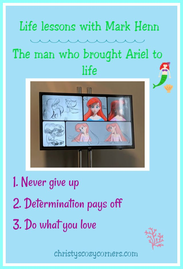 Life lessons with Mark Henn, the man who brought Ariel to life.