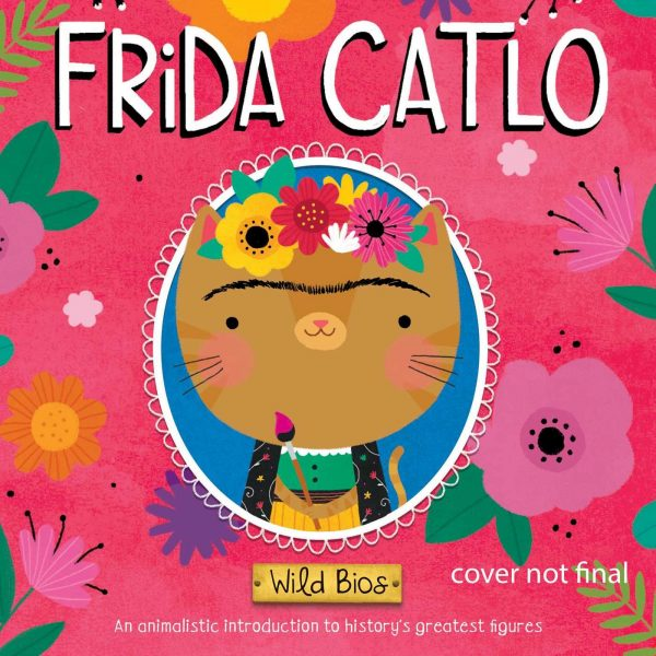 Frida Catlo Wild Bios Book