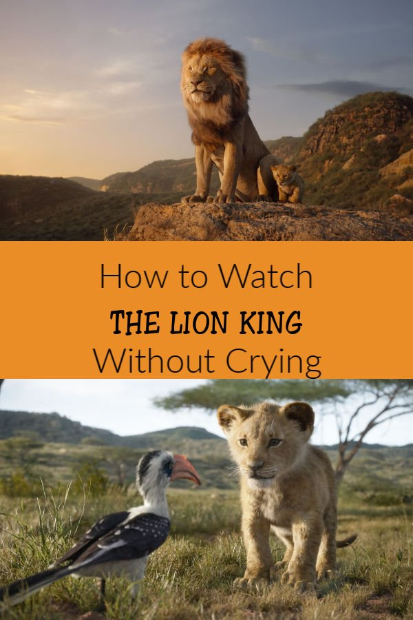 How to Watch The Lion King Without Crying