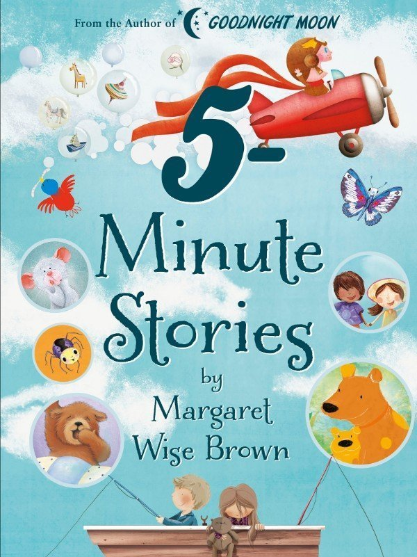 5-Minute Stories by Margaret Wise Brown