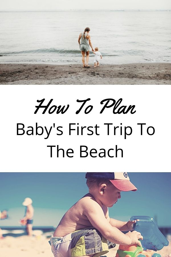 How to Plan Baby's First Trip to the Beach