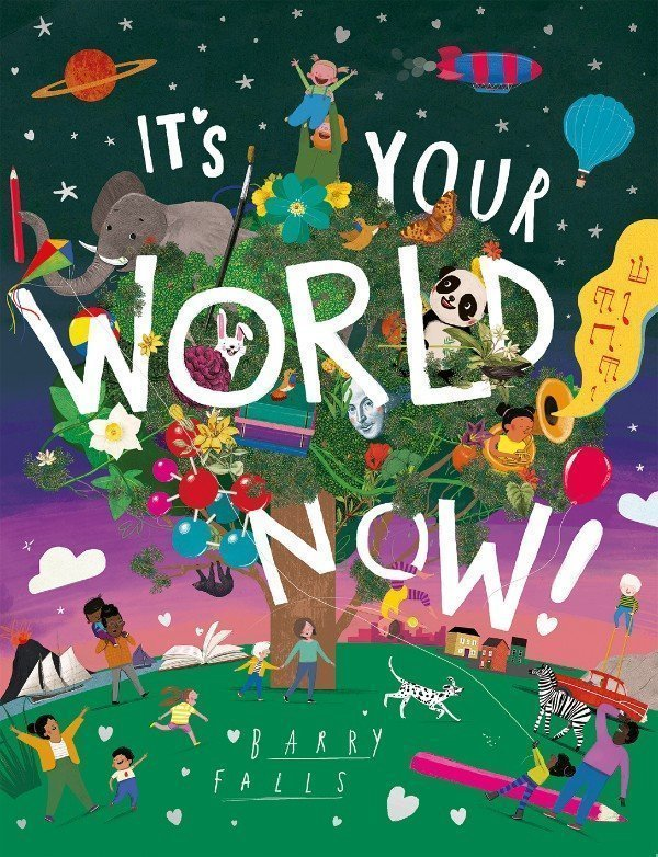 It's Your World Now Book Cover This Is a Book That Teaches Kids About Our World