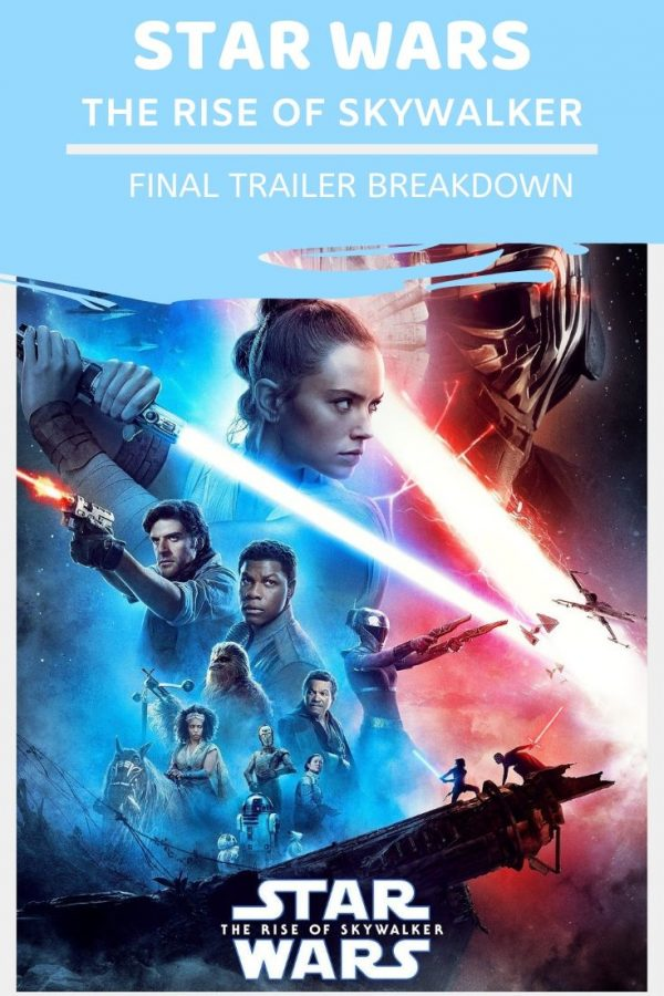 Star Wars The Rise of Skywalker Final Trailer Breakdown